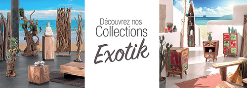 Collection EXOTIK