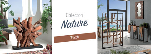 Collection NATURE mobilier en teck