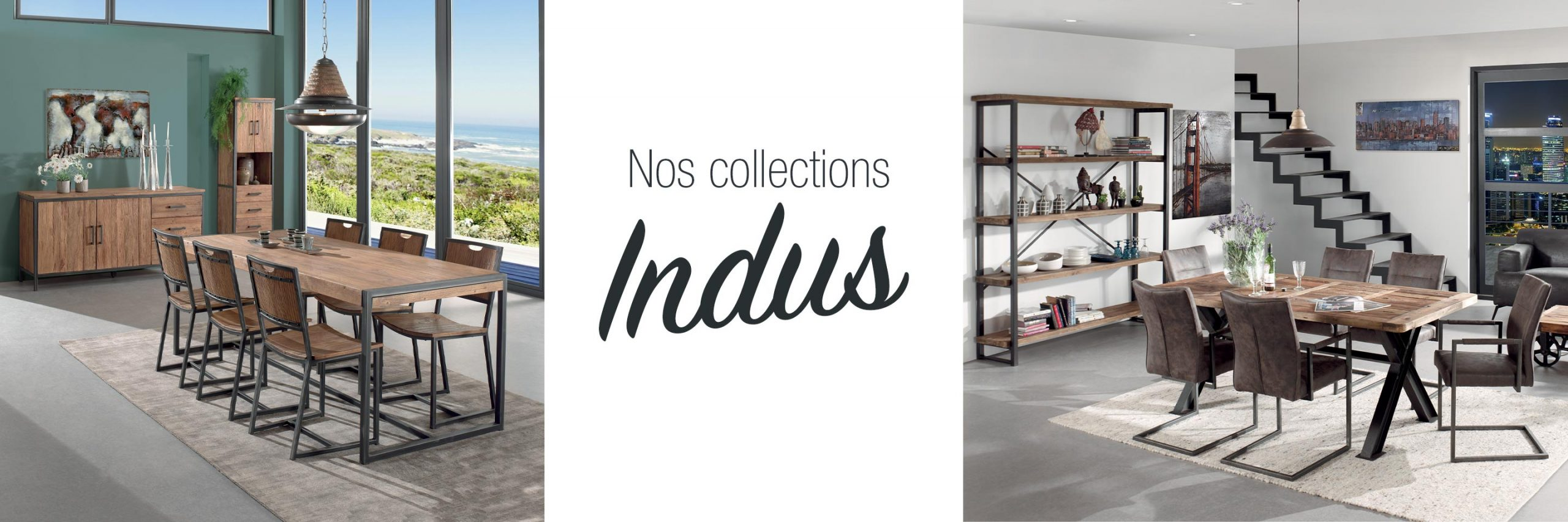 Collection mobilier indus